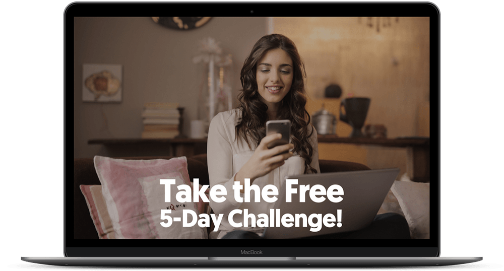 Take the Free 5-Day Challenge!